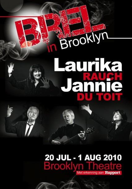 2010 - 'Brel in Brooklyn' saam met Jannie du Toit. Ontwerp: Fearika Heyns