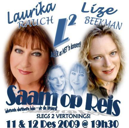 2009 - Saam met Lize Beekman in 'L tot die tweede mag' in Port Elizabeth